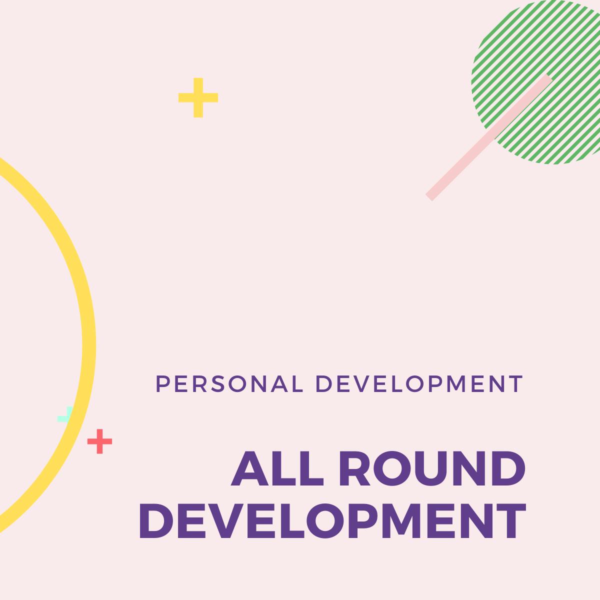 All round development
